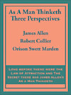 As A Man Thinketh: Three Perspectives (eBook)