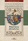 Asiatische Miniaturen, Geschenkpapier