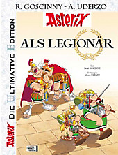 Asterix, Die Ultimative Edition - Asterix als Legionär, René Goscinny, Manga & Comic