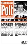 Attacke auf Geistesmensch (eBook)
