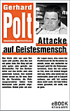 Attacke auf Geistesmensch / eBook (eBook)