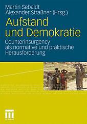Aufstand und Demokratie, Politik & Soziologie