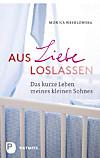 Aus Liebe loslassen (eBook)