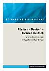 Ausgewählte Schriften in fünf Bänden / Römisch Deutsch Römisch-Deutsch. Forschungen zum mittelalterlichen Reich