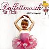 Ballettmusik für Kids, Märchen-Musik, 1 Audio-CD
