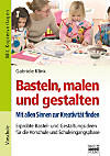 Basteln - Malen - Gestalten