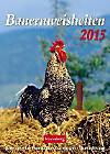 Bauernweisheiten Wochenkalender 2015