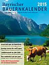 Bayrischer Bauernkalender 2015