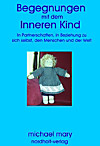 Begegnungen mit dem Inneren Kind (eBook)