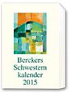 Berckers Schwesternkalender 2015