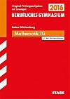 Berufliches Gymnasium 2015: Mathematik, Technisches Gymnasium Baden-Württemberg, m. CD-ROM
