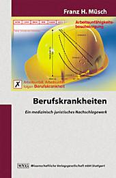 Berufskrankheiten, Franz H. Müsch, Rechtskunde