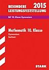 Besondere Leistungsfeststellung 2015: Mathematik 10. Klasse, Gymnasium Sachsen