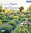 Besondere Paare und ihre Gärten 2015