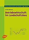 Betriebswirtschaft im Landschaftsbau