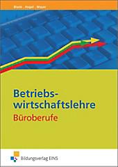 Betriebswirtschaftslehre Büroberufe, Andreas Blank, Heinz Hagel, Helge Meyer, Ausbildungsliteratur