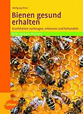 Bienen gesund erhalten, Dr. Wolfgang Ritter, Tiere