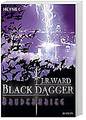Black Dagger - Bruderkrieg, J. R. Ward, Fantasy & Science Fiction