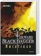Black Dagger - Nachtjagd, J. R. Ward, Fantasy & Science Fiction