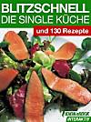 Blitzschnell - Die Single Küche (eBook)