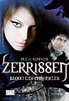 Blood Lily Chronicles - Zerrissen