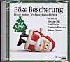 Böse Bescherung - etwas andere Weihnachtsgeschichten, 1 Audio-CD