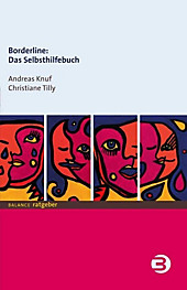 Borderline: Das Selbsthilfebuch, Christiane Tilly, Andreas Knuf, Psychologie