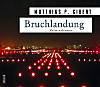 Bruchlandung, Audio-CD