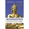 Buddhismus Meditation - Yoga - Tantra. Das goldene Fundament, 2 Bde.