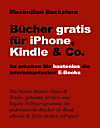 Bücher gratis für iPhone, Kindle & Co. (eBook)