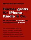 Bücher gratis für iPhone, Kindle & Co. (eBook)