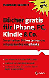 Bücher gratis für iPhone, PC, Kindle & Co.