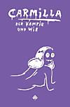 Carmilla, der Vampir und wir