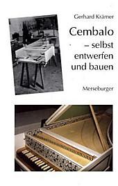 Cembalo - selbst entwerfen und bauen, Gerhard Krämer, Musik