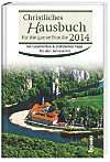 Christliches Hausbuch für die ganze Familie 2014