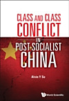 CLASS AND CLASS CONFLICT IN POST-SOCIALIST CHINA (eBook)