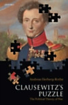 Clausewitz's Puzzle The Political Theory of War (eBook)