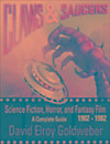 Claws & Saucers: Science Fiction, Horror, and Fantasy Film 1902-1982: A Complete Guide (eBook)