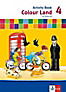 Colour Land, Neuausgabe: 4. Schuljahr, Activity Book m. Audio-CD