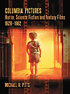 Columbia Pictures Horror, Science Fiction and Fantasy Films, 1928 1982 (eBook)