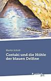 Costaki und die Höhle der blauen Delfine