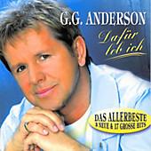 Dafür leb ich - Das Allerbeste, G. G Anderson, Schlager: A-Z