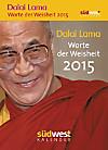 Dalai Lama - Worte der Weisheit 2015 Textabreißkalender
