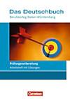 Das Deutschbuch Berufskolleg Baden-Württemberg: Prüfungsvorbereitung