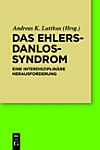 Das Ehlers-Danlos-Syndrom