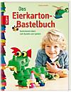 Das Eierkarton-Bastelbuch