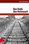 Das Ende des Holocaust (eBook)