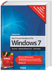 Das Franzis Handbuch für Windows 7, inklusive CD-ROM, Christian Immler, Windows, Linux & Co.