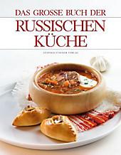 Das große Buch der Russischen Küche, Länder- & Regionenküche
