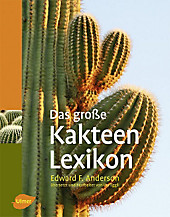 Das große Kakteen-Lexikon, Edward F. Anderson, Pflanzen